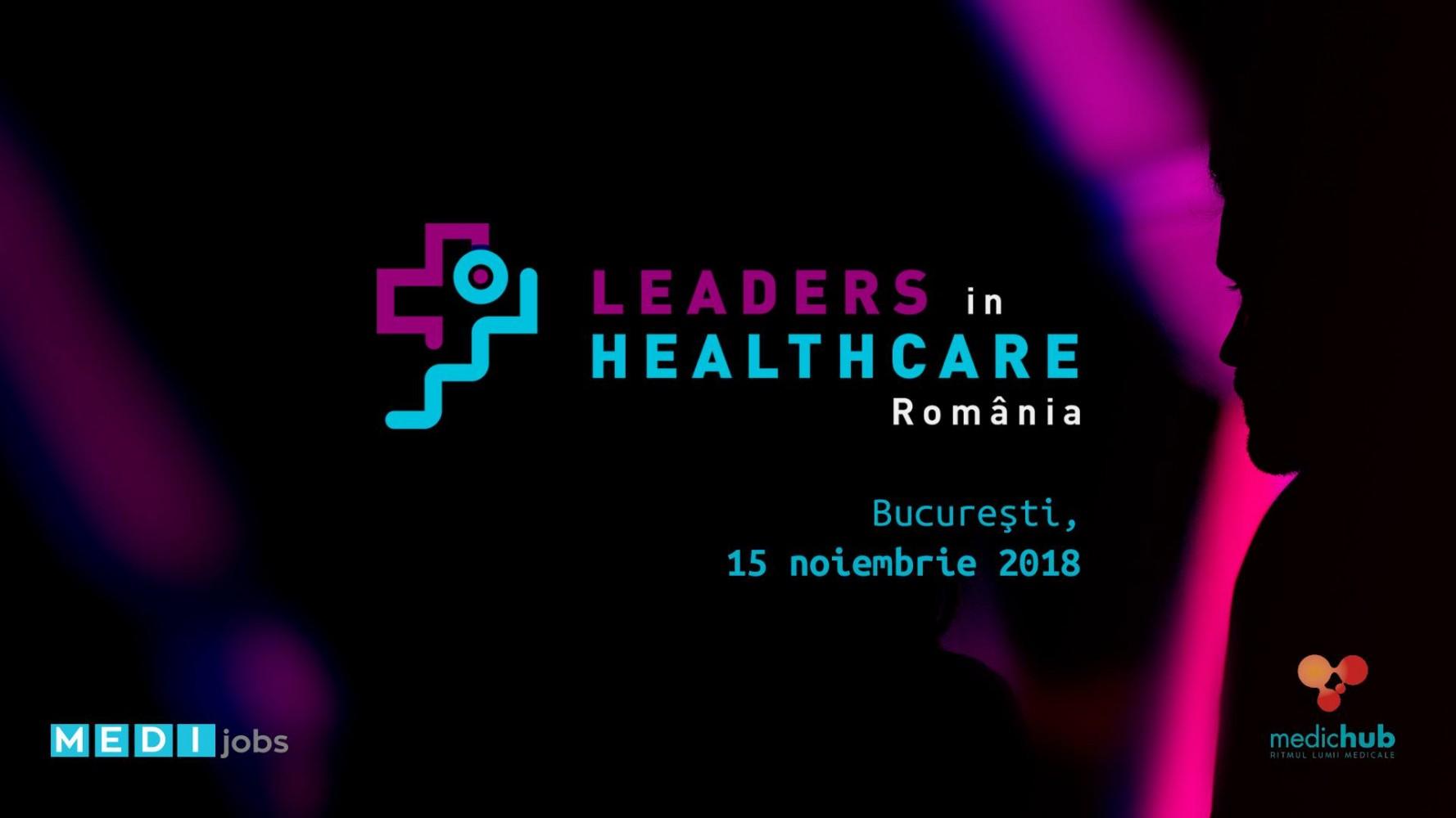 Inspiratie pentru noua generatie de lideri in sanatate - 15 noiembrie 2018, Bucuresti