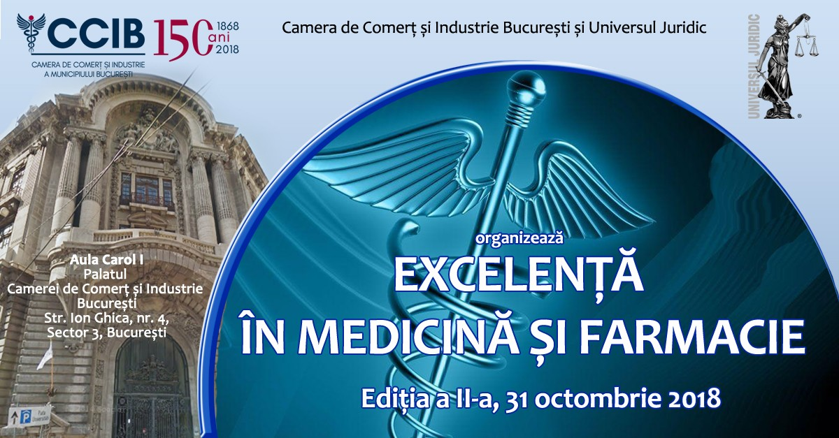 The Excelence in medicine and pharmacy conference - 31st of October 2018, Bucharest