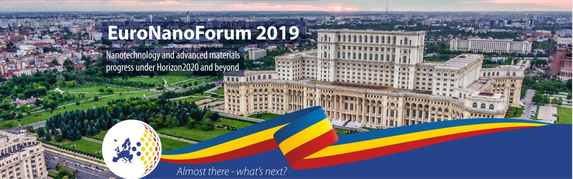 Conferinta  EuroNanoForum 2019 - Nanotechnology and advanced materials progress under Horizon 2020 and beyond