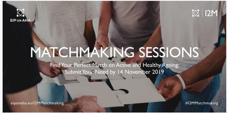 Sesiuni de Matchmaking în domeniul Îmbătânirii Active și Sănătoase  -  24-26 Februarie 2020