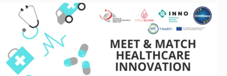 Meet&Match - Healthcare innovation, 7.11.2019, Cluj Napoca